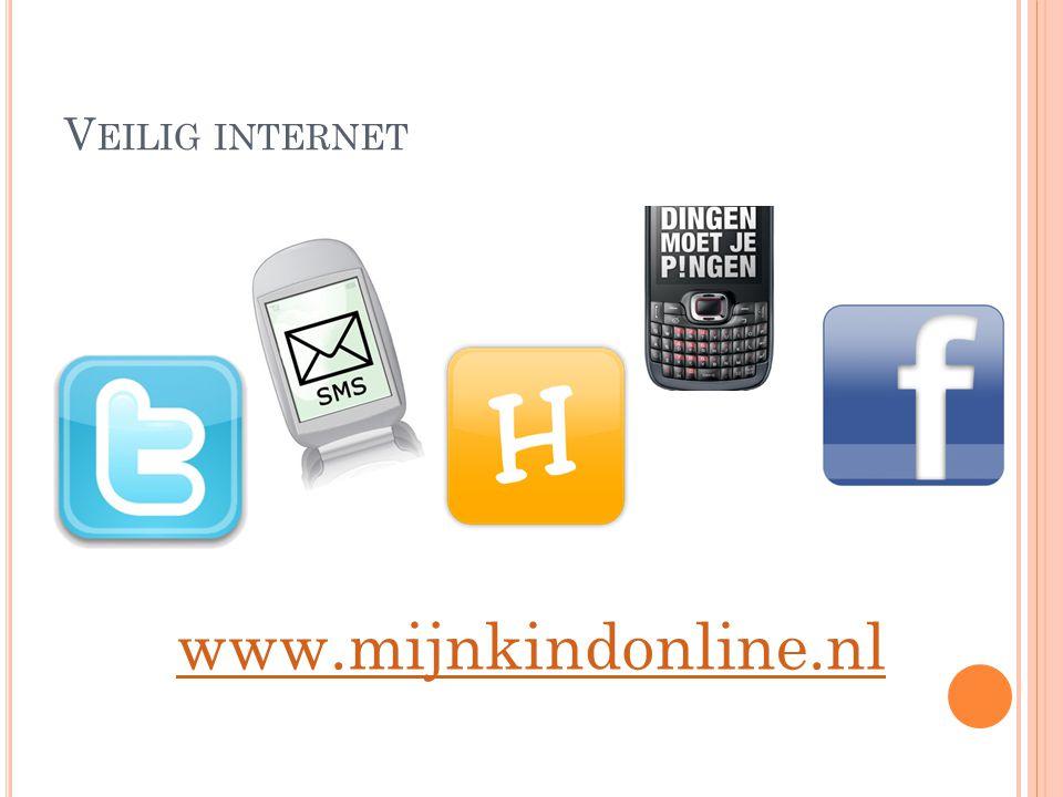 V EILIG INTERNET www.mijnkindonline.nl