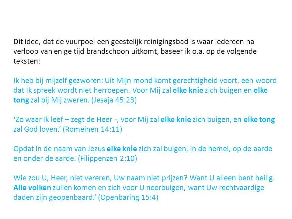 7.Interpretatie Marcus 9:43-49, over het vuur dat niet dooft.
