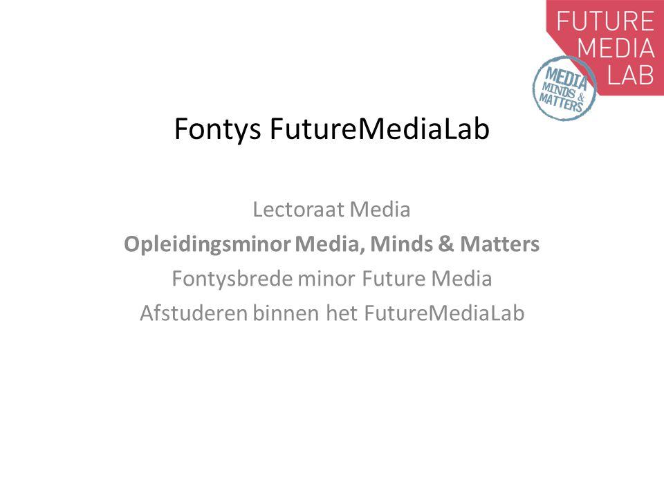 Fontys kijk op media Geen: Media aan de Dommel Wel: samenwerking tussen instituten die iets met media doen: Kunsten (ArtCoDe), Journalistiek, Communicatie, Speco & ICT (Media Design) Bindmiddel: Het virtuele Fontys FutureMediaLab waarbinnen mediaformats en –concepten voor morgen worden ontwikkeld