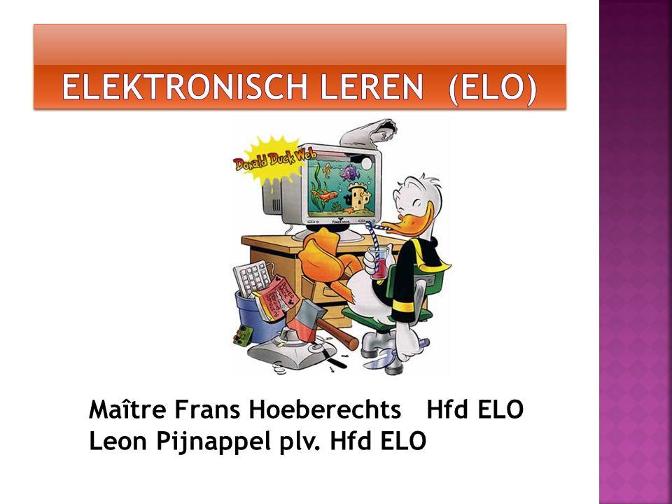 Maître Frans Hoeberechts Hfd ELO Leon Pijnappel plv. Hfd ELO