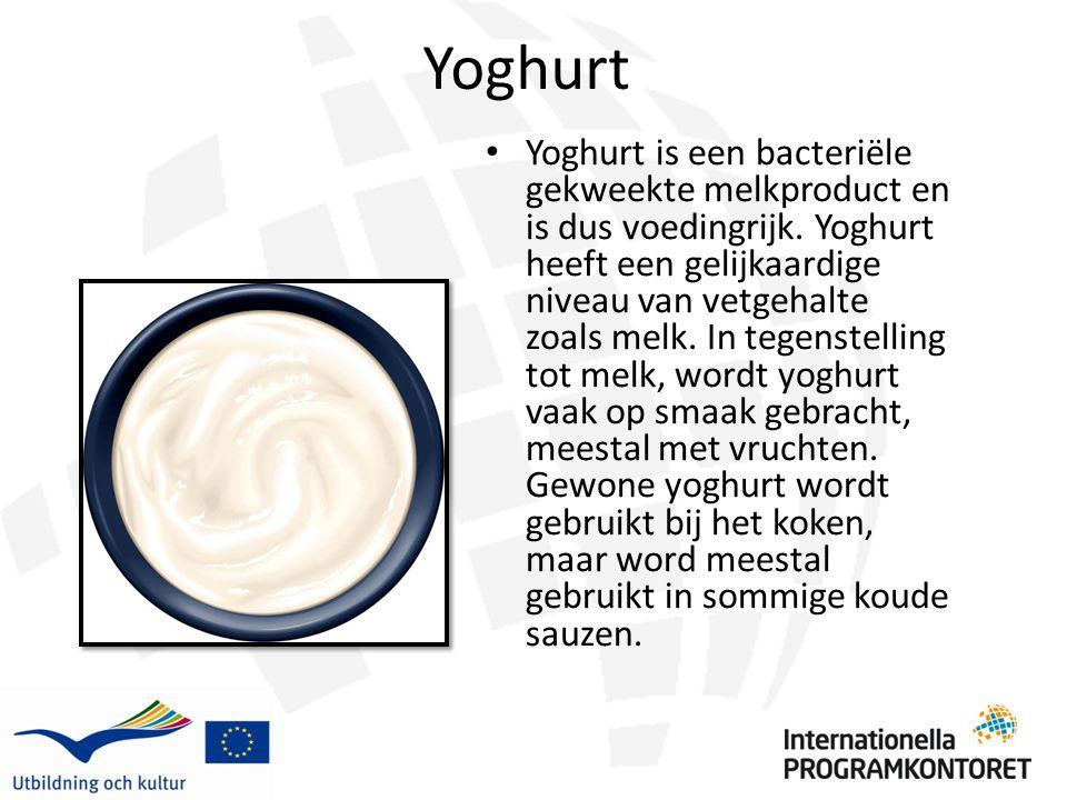 Yoghurt Yoghurt is een bacteriële gekweekte melkproduct en is dus voedingrijk. Yoghurt heeft een gelijkaardige niveau van vetgehalte zoals melk. In te