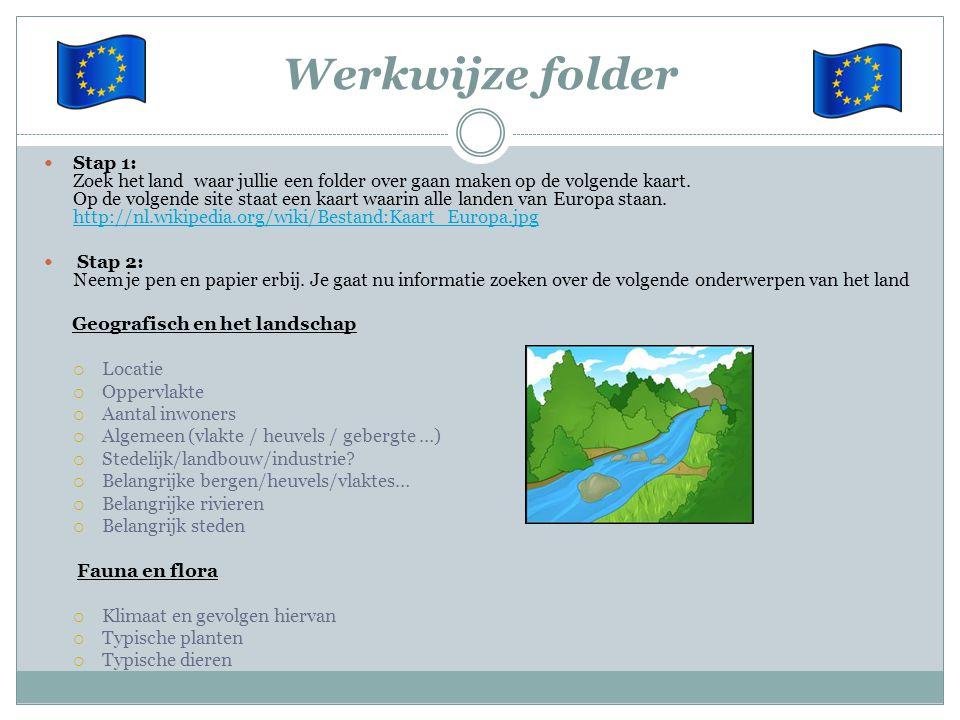 Werkwijze folder Stap 1: Zoek het land waar jullie een folder over gaan maken op de volgende kaart. Op de volgende site staat een kaart waarin alle la