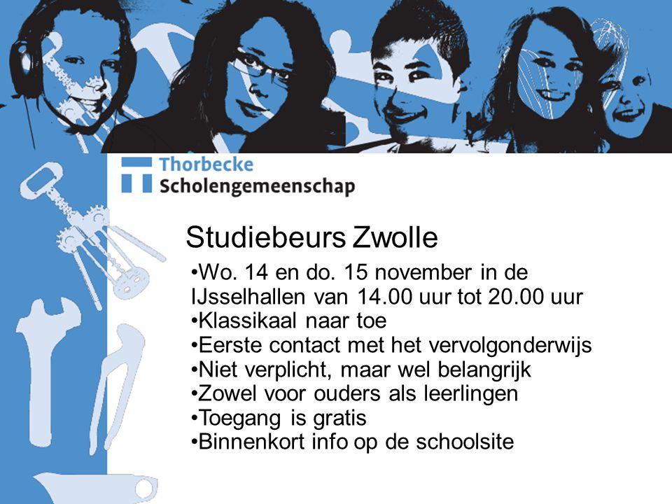 Studiebeurs Zwolle Wo. 14 en do. 15 november in de IJsselhallen van 14.00 uur tot 20.00 uur Klassikaal naar toe Eerste contact met het vervolgonderwij