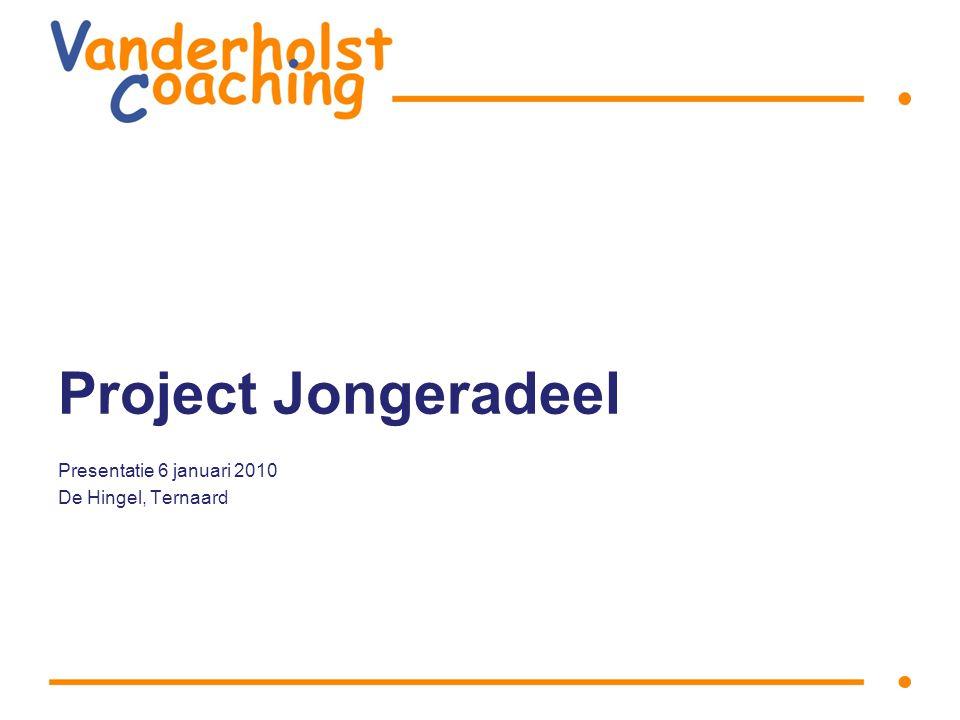 Project Jongeradeel Presentatie 6 januari 2010 De Hingel, Ternaard