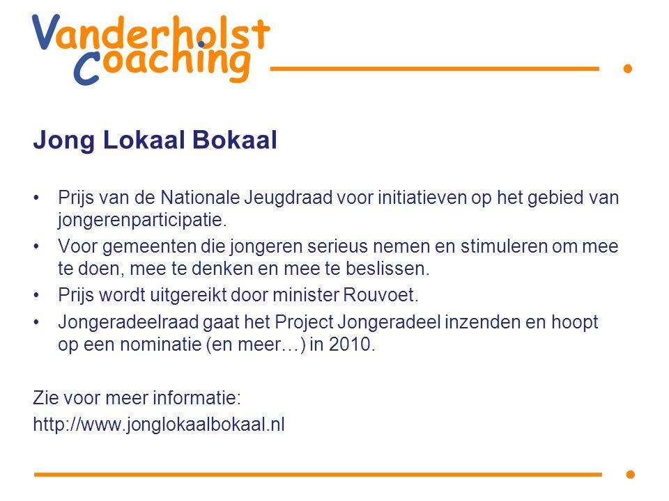 Jong Lokaal Bokaal Prijs van de Nationale Jeugdraad voor initiatieven op het gebied van jongerenparticipatie.