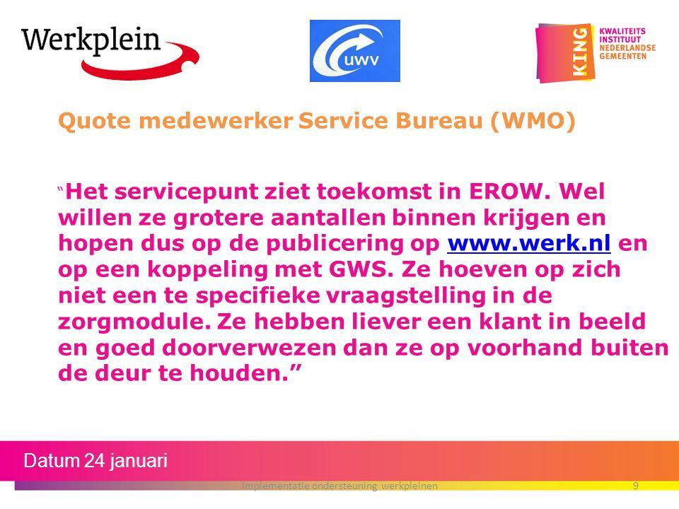 """Quote medewerker Service Bureau (WMO) """" Het servicepunt ziet toekomst in EROW. Wel willen ze grotere aantallen binnen krijgen en hopen dus op de publi"""