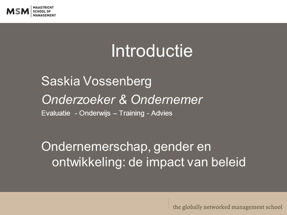 Een vergelijking Gender neutraal Gender sensitief Transformatief Probleem analyse Doelen en ambities Visie op ondernemerschap Instrumenten en middelen Actoren Doelgroep Indicatoren v succes Effecten en impact