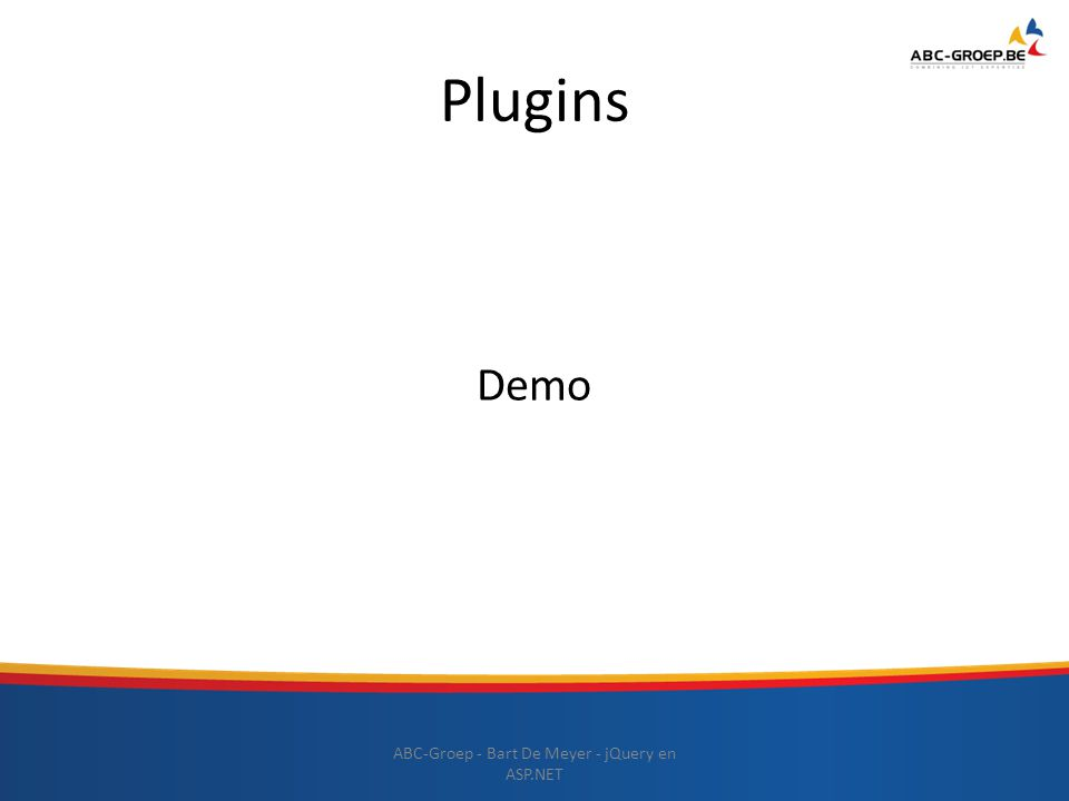 Plugins ABC-Groep - Bart De Meyer - jQuery en ASP.NET Demo