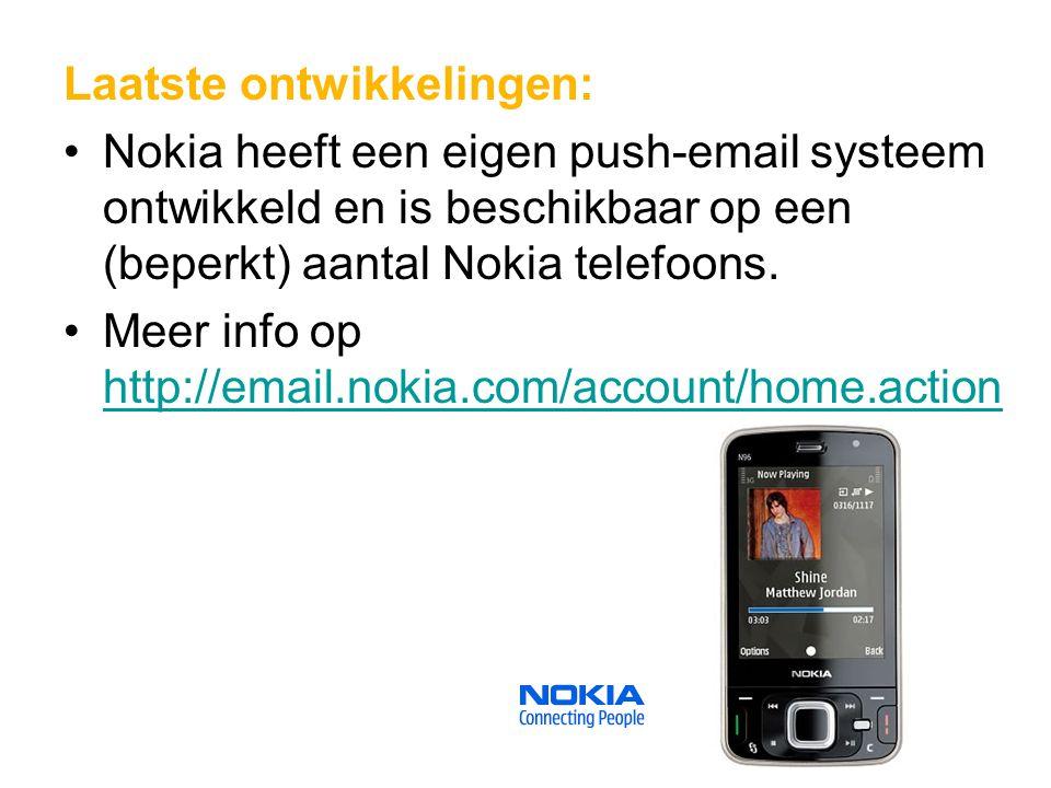 Laatste ontwikkelingen: Nokia heeft een eigen push-email systeem ontwikkeld en is beschikbaar op een (beperkt) aantal Nokia telefoons. Meer info op ht