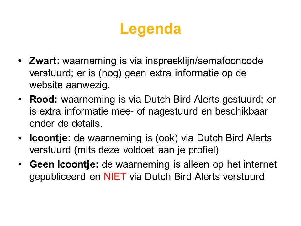 Legenda Zwart: waarneming is via inspreeklijn/semafooncode verstuurd; er is (nog) geen extra informatie op de website aanwezig. Rood: waarneming is vi