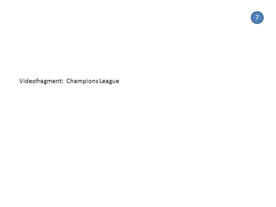 Videofragment: Champions League 7