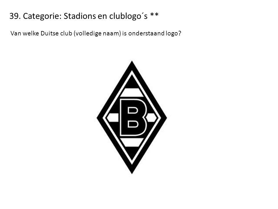39. Categorie: Stadions en clublogo´s ** Van welke Duitse club (volledige naam) is onderstaand logo?