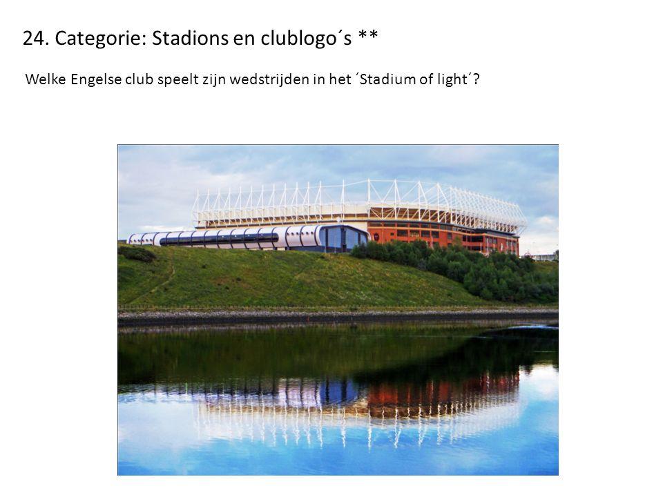 24. Categorie: Stadions en clublogo´s ** Welke Engelse club speelt zijn wedstrijden in het ´Stadium of light´?