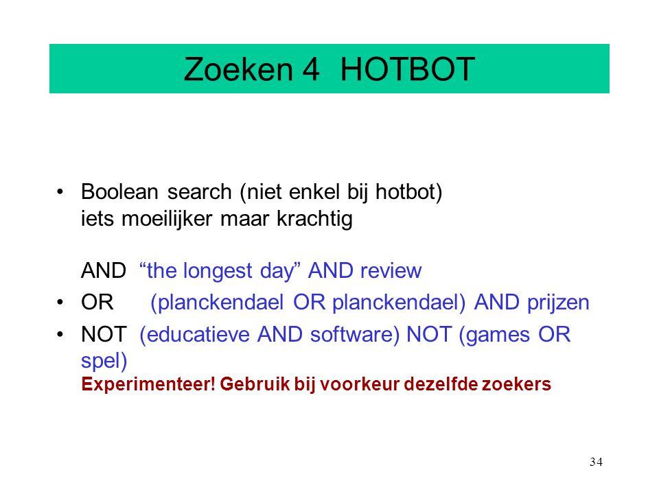 """34 Zoeken 4 HOTBOT Boolean search (niet enkel bij hotbot) iets moeilijker maar krachtig AND """"the longest day"""" AND review OR (planckendael OR planckend"""