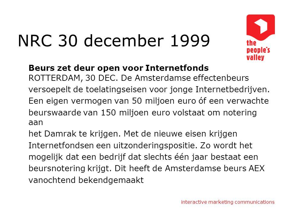 interactive marketing communications NRC 25 februari 2000 World Online verliest 200 miljoen ROTTERDAM, 25 FEBR.