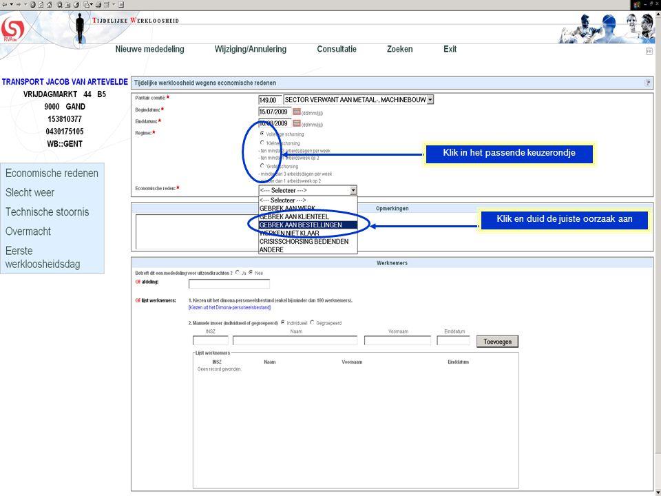 Vermeld de afdeling indien u voor een volledige afdeling tijdelijke werkloosheid invoert Of klik hier om te kiezen uit uw eigen dimona-personeelsbestand Of vermeld de betrokken werknemers (zie ook volgend scherm)