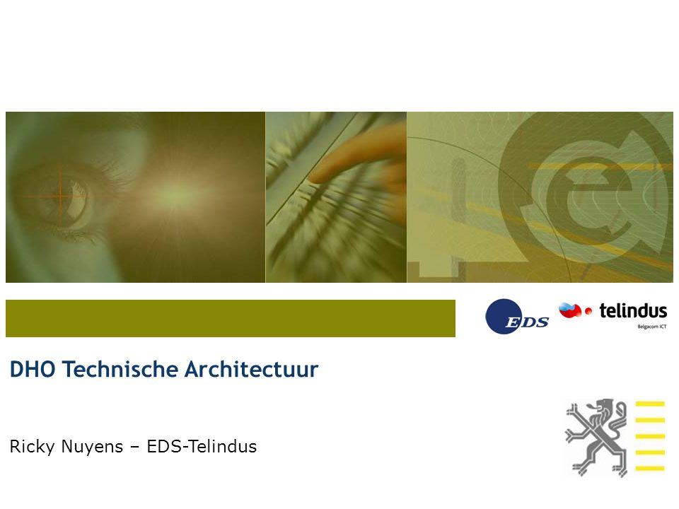 DHO Technische Architectuur Ricky Nuyens – EDS-Telindus