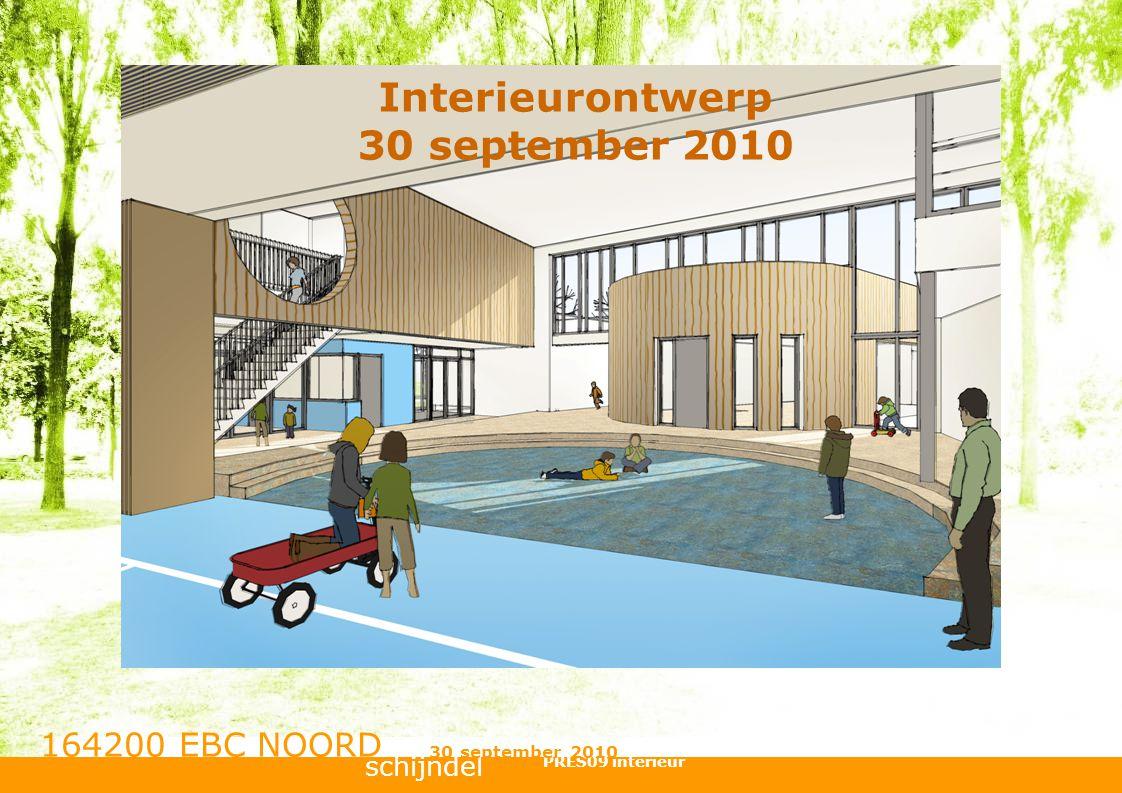 Interieurontwerp 30 september 2010 schijndel 164200 EBC NOORD PRES09 interieur 30 september 2010
