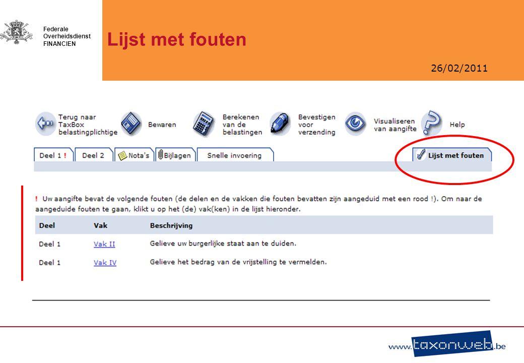 26/02/2011 Federale Overheidsdienst FINANCIEN Lijst met fouten