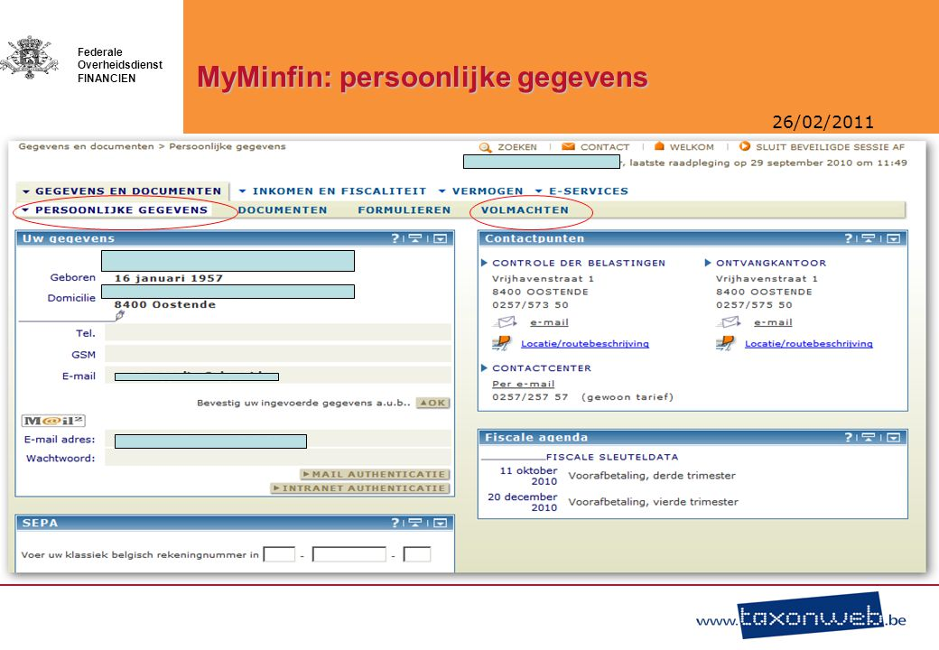 26/02/2011 Federale Overheidsdienst FINANCIEN MyMinfin: persoonlijke gegevens