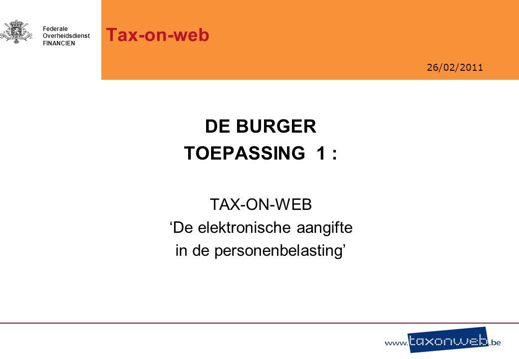 26/02/2011 Federale Overheidsdienst FINANCIEN Waarom elektronisch?.