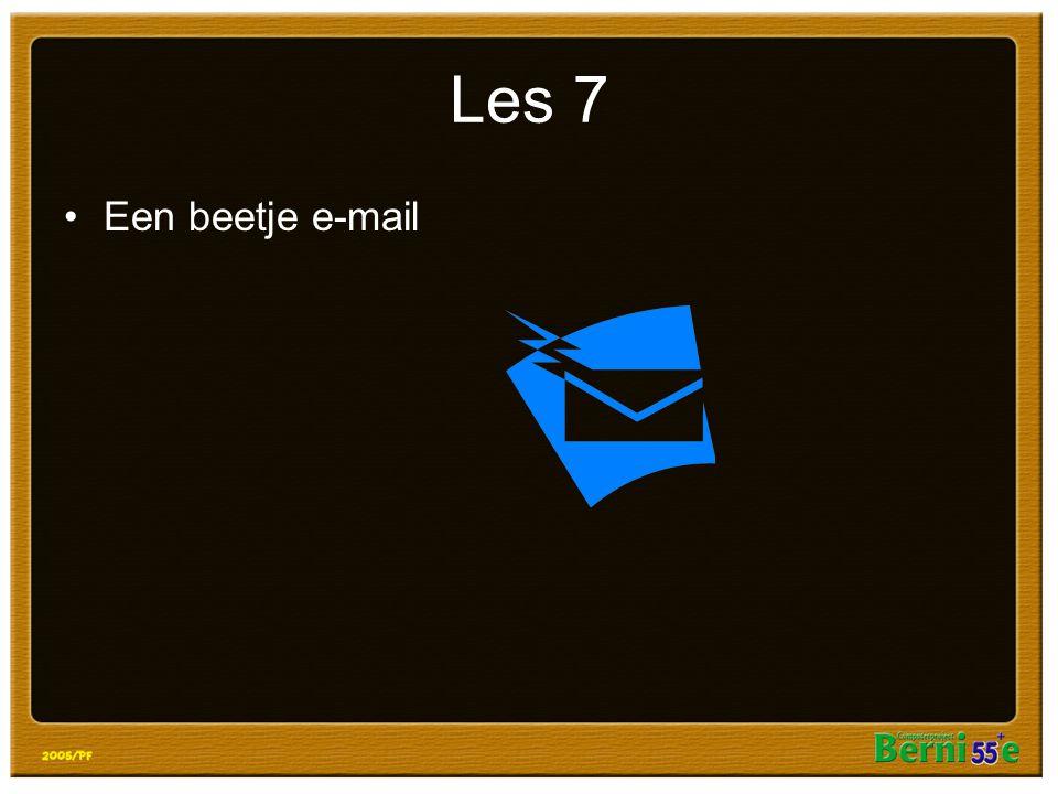 Les 7 Een beetje e-mail