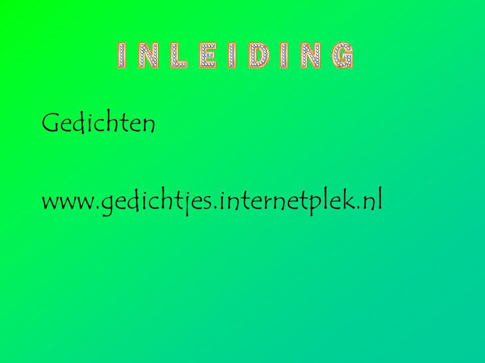Gedichten www.gedichtjes.internetplek.nl