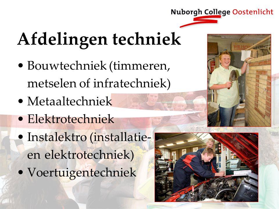 Afdelingen techniek Bouwtechniek (timmeren, metselen of infratechniek) Metaaltechniek Elektrotechniek Instalektro (installatie- en elektrotechniek) Voertuigentechniek