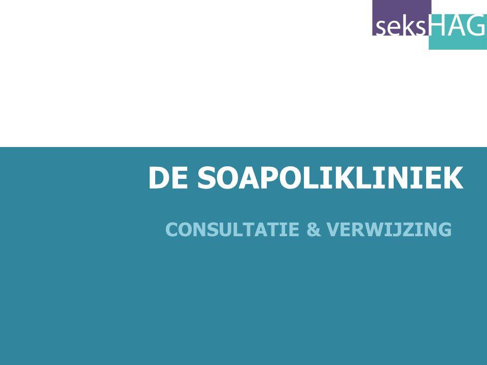 70 DE SOAPOLIKLINIEK CONSULTATIE & VERWIJZING