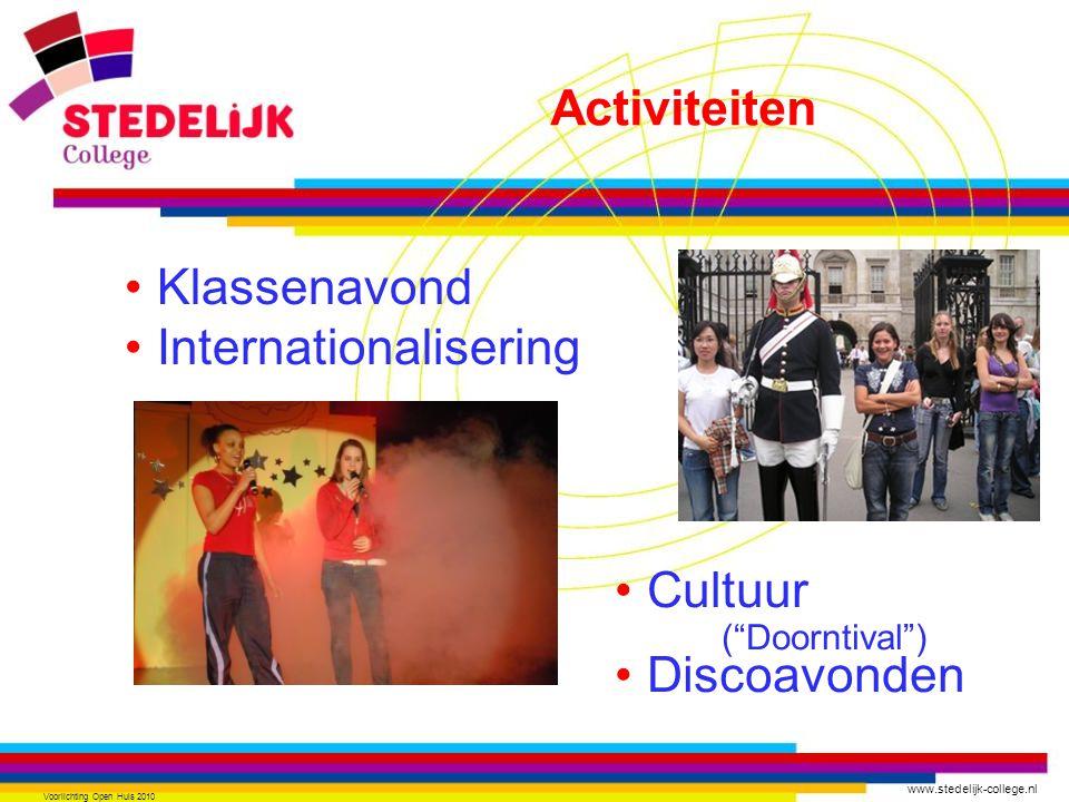 """www.stedelijk-college.nl Voorlichting Open Huis 2010 Klassenavond Internationalisering Cultuur (""""Doorntival"""") Discoavonden Activiteiten"""