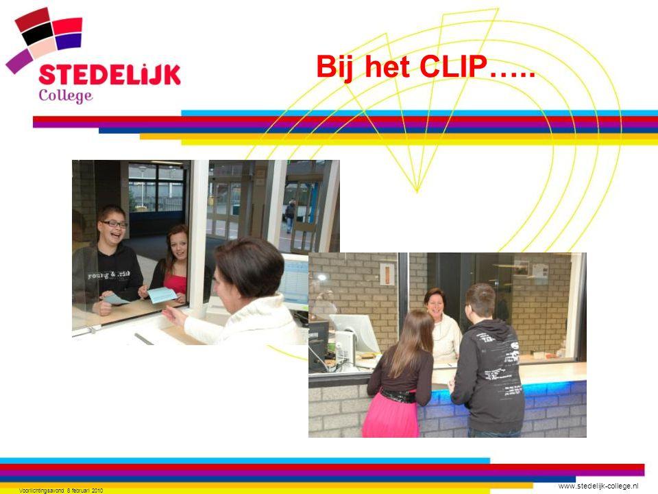 www.stedelijk-college.nl Voorlichtingsavond 8 februari 2010 Bij het CLIP…..