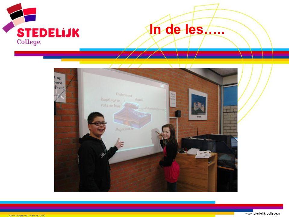 www.stedelijk-college.nl Voorlichtingsavond 8 februari 2010 In de les…..