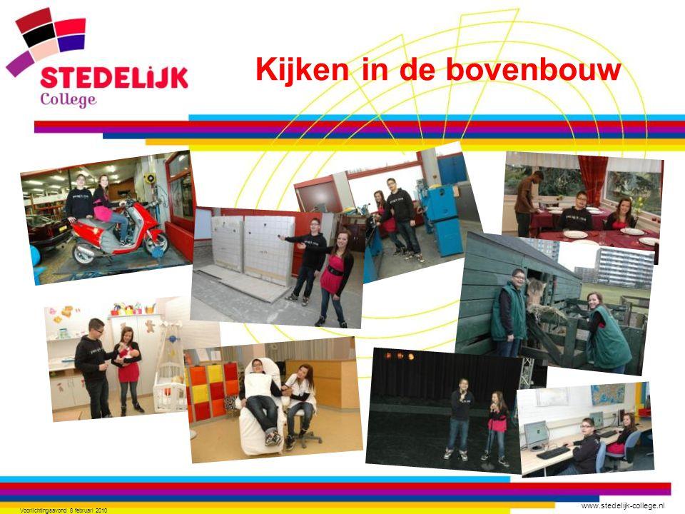 www.stedelijk-college.nl Voorlichtingsavond 8 februari 2010 Kijken in de bovenbouw