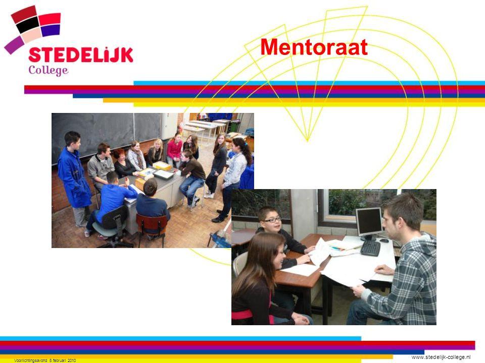 www.stedelijk-college.nl Voorlichtingsavond 8 februari 2010 Mentoraat