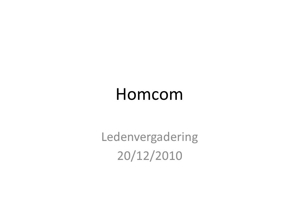 Homcom Ledenvergadering 20/12/2010