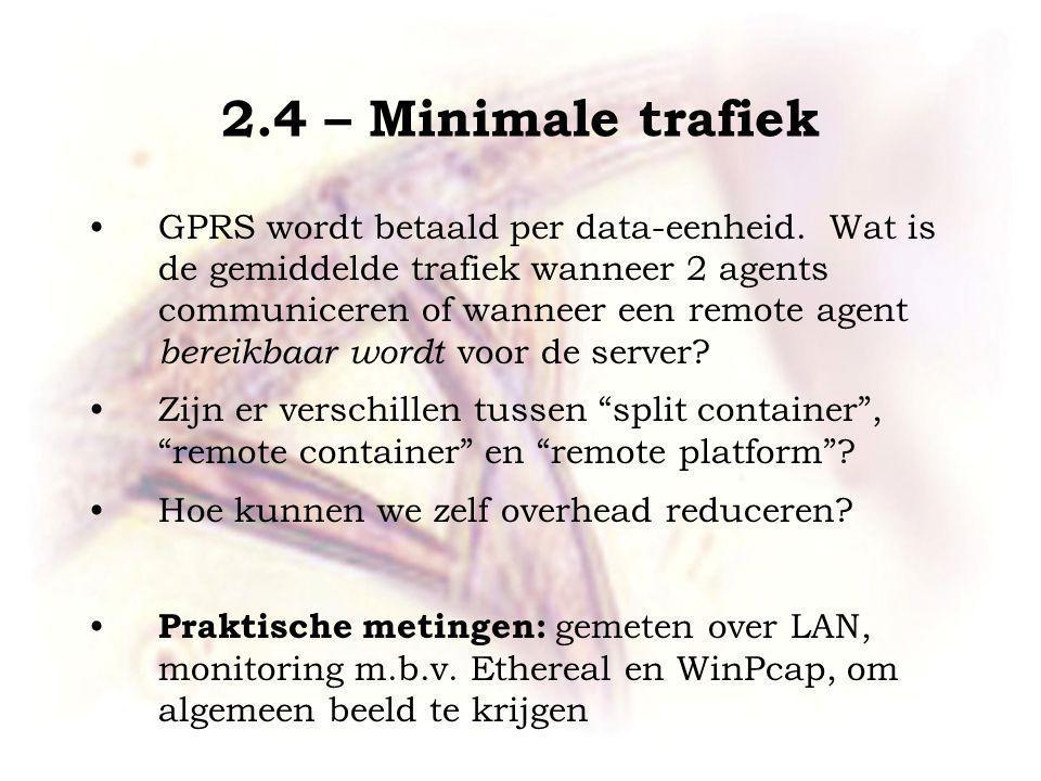 2.4 – Minimale trafiek GPRS wordt betaald per data-eenheid.
