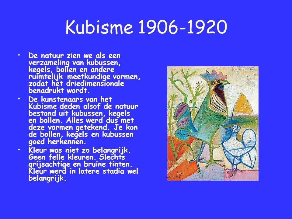 Kubisme 1906-1920 De natuur zien we als een verzameling van kubussen, kegels, bollen en andere ruimtelijk-meetkundige vormen, zodat het driedimensiona