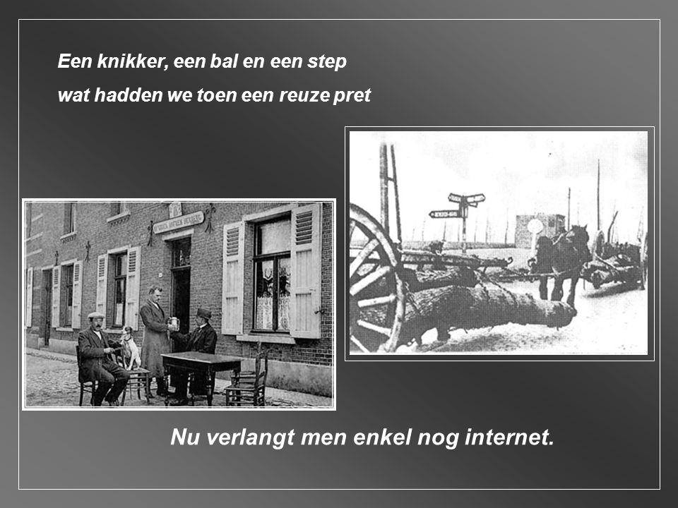 Onze kennis raapten we op van de straat en uit de natuur nu halen we onze kennis van internet, uur na uur.