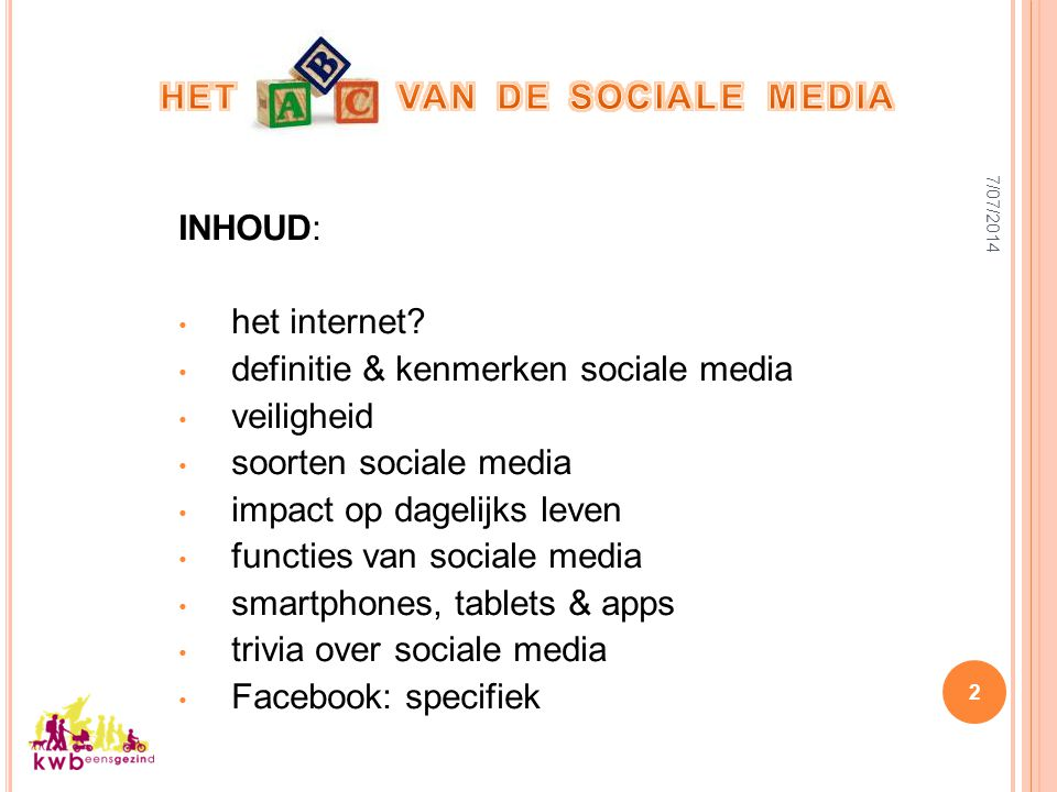 INHOUD: het internet? definitie & kenmerken sociale media veiligheid soorten sociale media impact op dagelijks leven functies van sociale media smartp