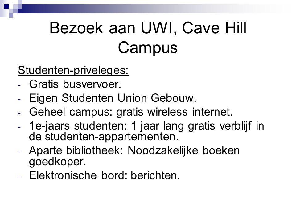Bezoek aan UWI, Cave Hill Campus Studenten-priveleges: - Gratis busvervoer.