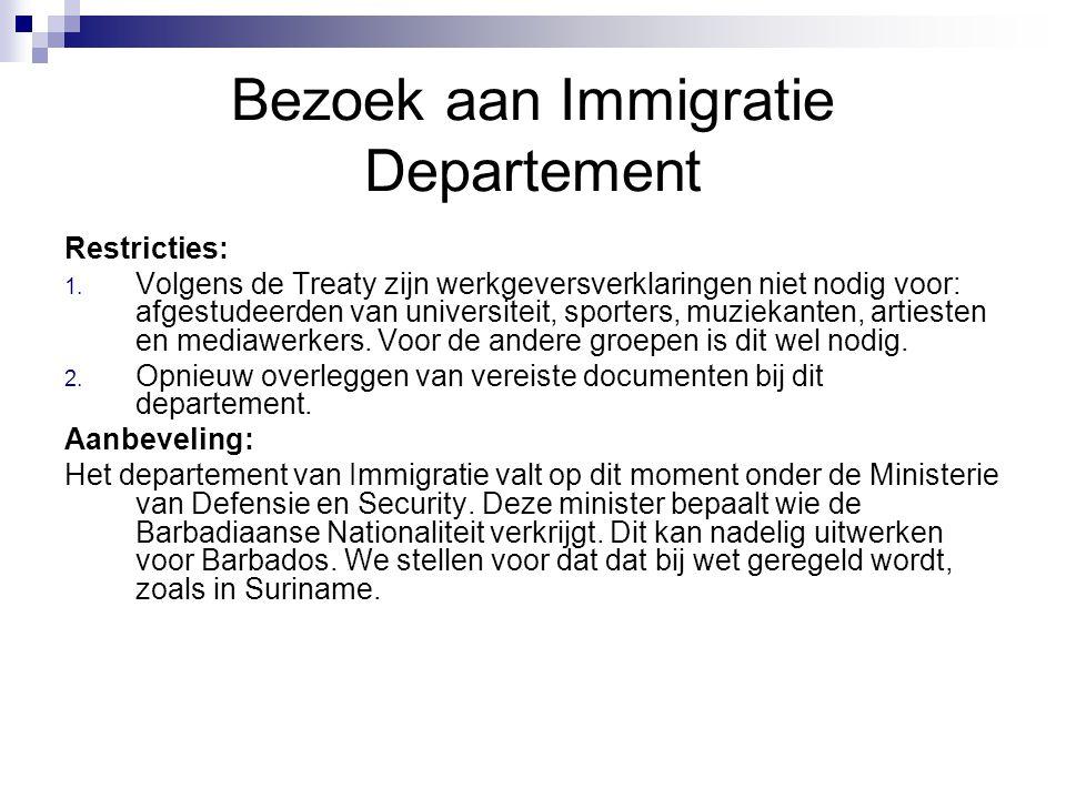 Bezoek aan Immigratie Departement Restricties: 1.