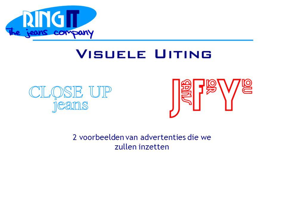 2 voorbeelden van advertenties die we zullen inzetten