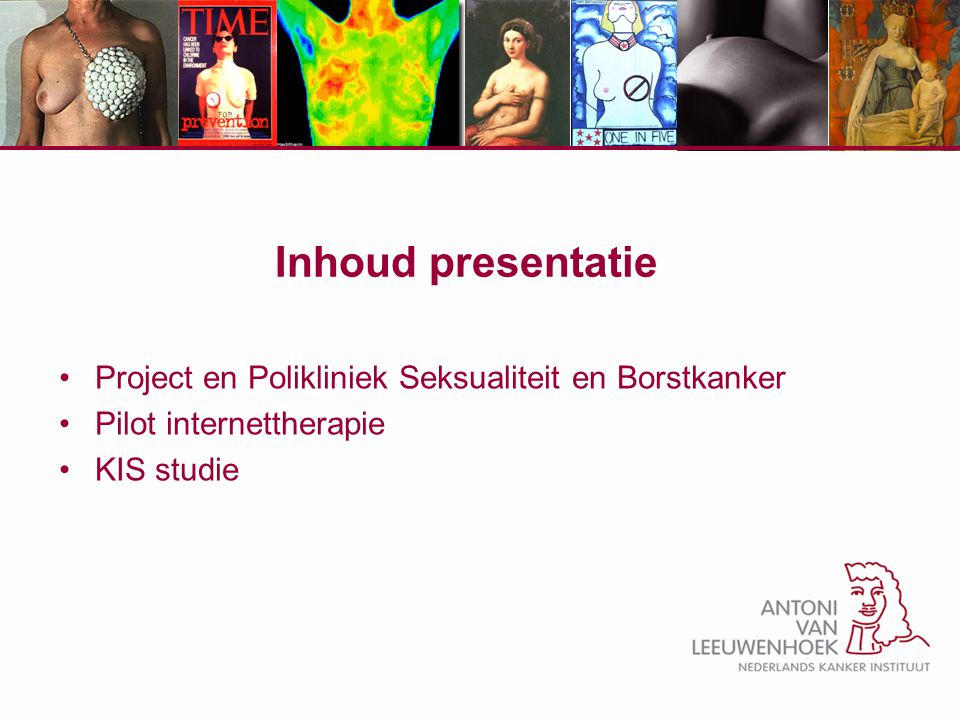 Project en Polikliniek Seksualiteit en Borstkanker Antoni van Leeuwenhoek Dr.