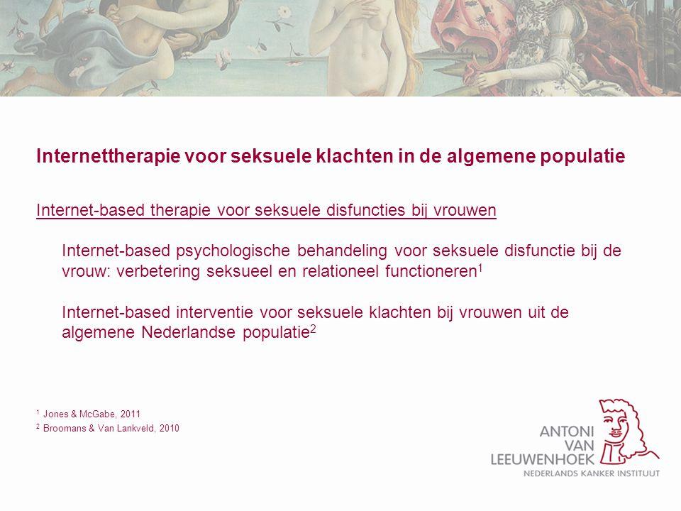 Internettherapie voor seksuele klachten in de algemene populatie Internet-based therapie voor seksuele disfuncties bij vrouwen Internet-based psycholo
