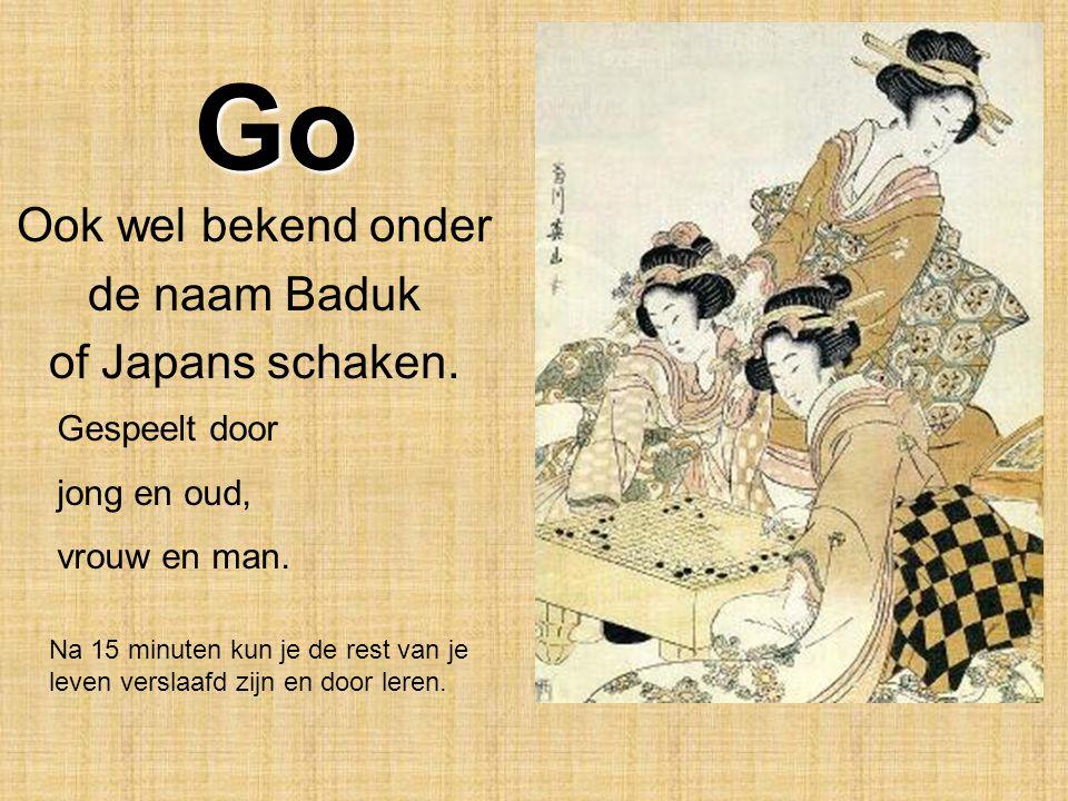 Go Ook wel bekend onder de naam Baduk of Japans schaken.
