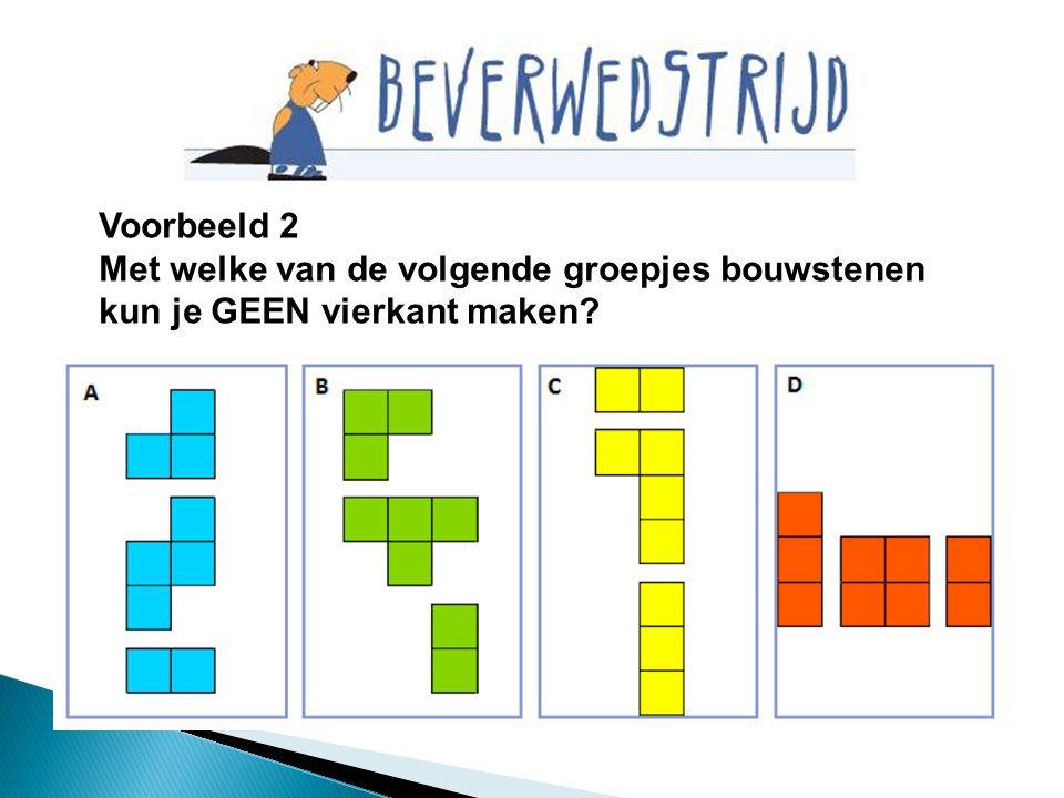 Voorbeeld 2 Met welke van de volgende groepjes bouwstenen kun je GEEN vierkant maken?