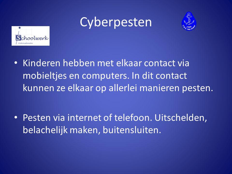 Cyberpesten Kinderen hebben met elkaar contact via mobieltjes en computers. In dit contact kunnen ze elkaar op allerlei manieren pesten. Pesten via in