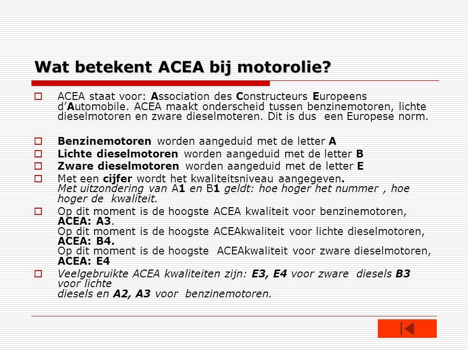 Wat betekent ACEA bij motorolie.