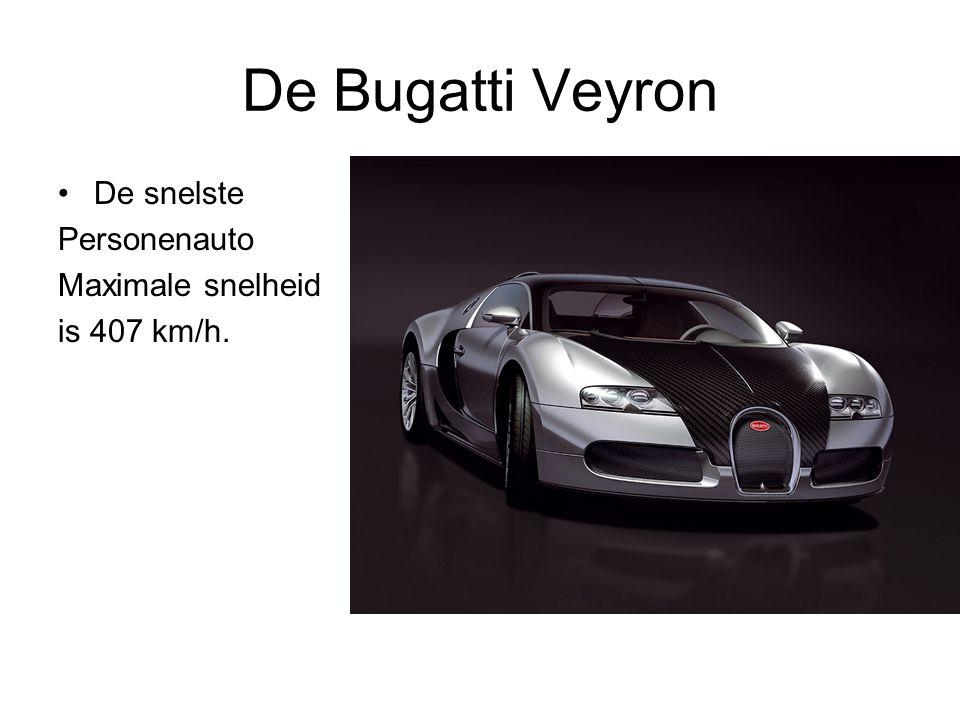 De Bugatti Veyron De snelste Personenauto Maximale snelheid is 407 km/h.