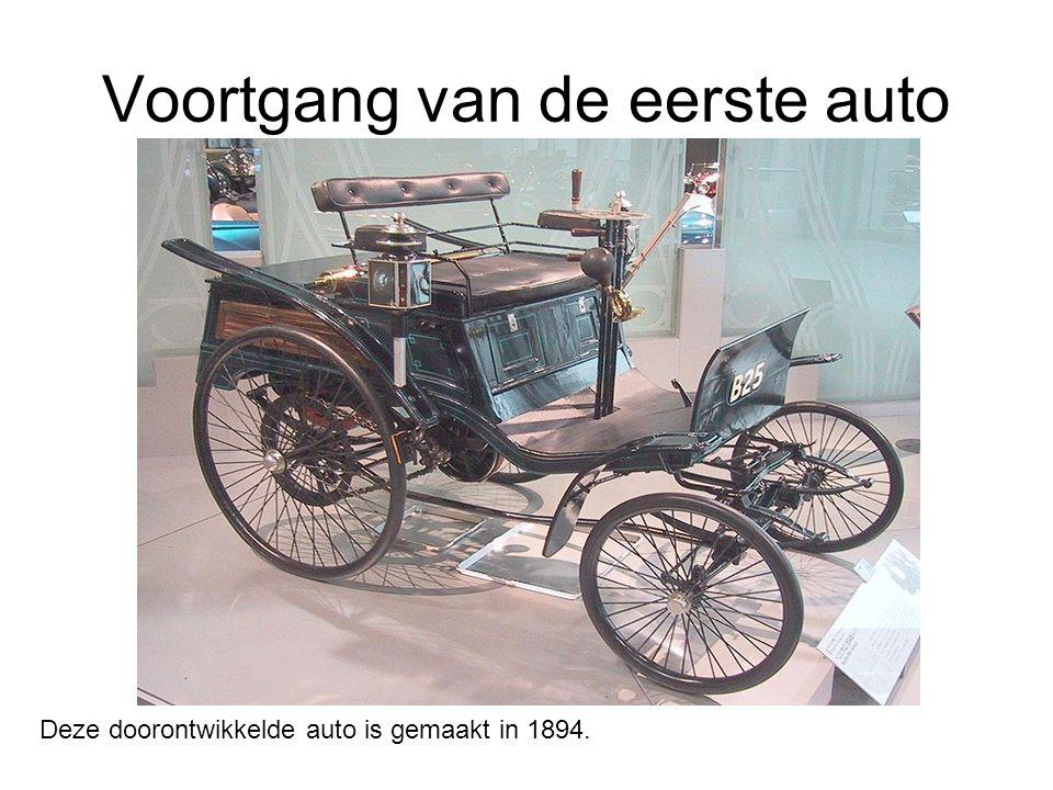 Voortgang van de eerste auto Deze doorontwikkelde auto is gemaakt in 1894.